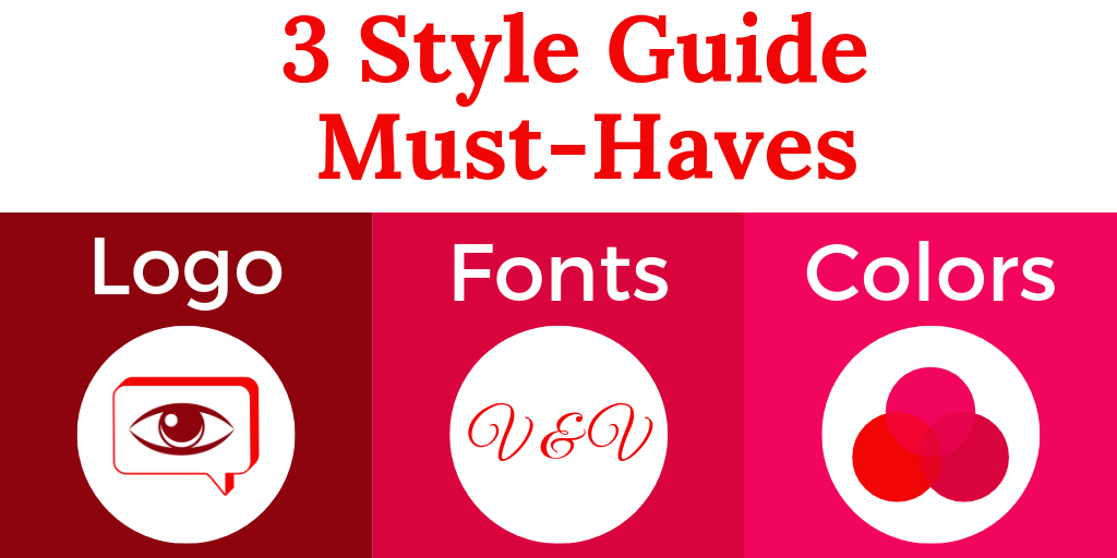 3 Style Guide Must-Haves: logo, fonts, colors