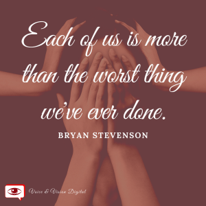 Each of us is more than the worst thing we've ever done. - Bryan Stevenson